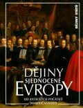 Dějiny sjednocené Evropy - Václav Veber
