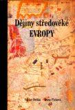 Dějiny středověké Evropy - Václav Drška, Dana Picková
