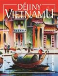 Dějiny Vietnamu - Lucie Hlavatá, ...