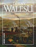 Dějiny Walesu - Blanka Říchová