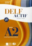 DELF Actif A2 Scolaire et Junior  Book + 2 Audio CDs - Anna Maria Crimi