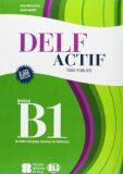 DELF Actif B1 Tous Publics + 2 Audio CDs - Anna Maria Crimi