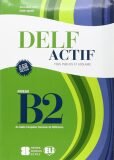 DELF Actif B2 Tous Publics + 2 Audio CDs - Anna Maria Crimi
