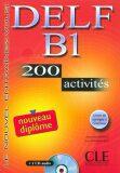 DELF B1 Nouveau diplome 200 activités Livret & CD - Anatole Bloomfield, ...