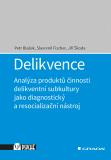 Delikvence - Petr Blažek, ...