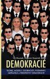 Demokracie: Teorie, modely, osobnosti, podmínky, nepřátelé a perspektivy demokracie - Vít Hloušek