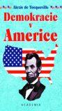 Demokracie v Americe - Alexis de Tocqueville