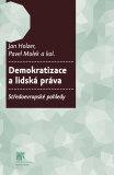 Demokratizace a lidská práva - Pavel Molek,  Pavel Dufek, ...