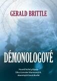 Démonologové - Gerald Brittle