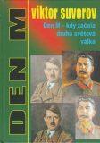 Den M - kdy začala druhá světová válka - Viktor Suvorov