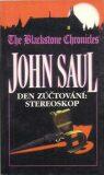 Den zúčtování: Stereoskop - John Saul