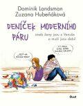 Deníček moderního páru aneb ženy jsou z Venuše a muži jsou debil - Dominik Landsman, ...