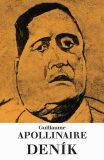 Deník - Guillaume Apollinaire