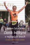 Deník běžkyně v nejlepších letech - Zuzana Součková