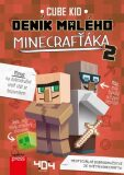 Deník malého Minecrafťáka 2 - Cube Kid