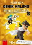 Deník malého Minecrafťáka 5 - Cube Kid