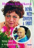 Deník mezi životem a smrtí - Marie Formáčková, ...