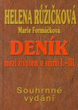 Deník mezi životem a smrtí I.-III. - Marie Formáčková, ...