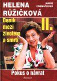 Deník mezi životem a smrtí II. - Marie Formáčková, ...