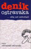denik ostravaka 2 - Ostravak Ostravski
