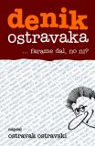 denik ostravaka 3 - Ostravak Ostravski