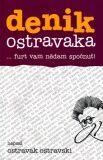 denik ostravaka 4 - Ostravak Ostravski