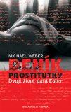Deník prostitutky - Michael Weber
