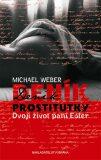 Deník prostitutky - Dvojí život paní Ester - Michael Weber