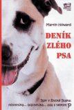 Deník zlého psa - Martin Howard