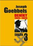 Deníky 1935-1939 - svazek 3 - Joseph Goebbels