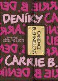 Deníky Carrie B. - Candace Bushnell