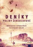Deníky Poliny Žerebcovové - Polina Žerebcovová