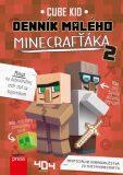 Denník malého Minecrafťáka 2 - Cube Kid
