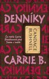 Denníky Carrie B. - Candace Bushnell