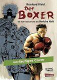 Der Boxer Die wahre Geschichte des Hertzko Haft - Reinhard Kleist