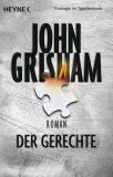 Der Gerechte - John Grisham