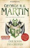 Der Sohn des Greifen - Das Lied Von Eis Und Feuer - George R.R. Martin