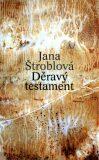 Děravý testament - Jana Štroblová