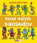 Desať malých dinosaurov - Pavlína Šamalíková