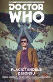 Desátý Doctor Who - Plačící andělé z Monsu - Morrison Robbie