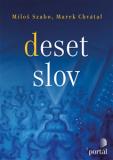 Deset slov - Miloš Szabo, Chvátal Marek
