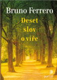 Deset slov o víře - Bruno Ferrero