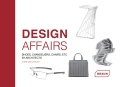 Design Affairs: Shoes, Chandeliers, Chairs etc. by Architects - Chris van Uffelen