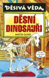 Děsivá věda Děsní dinosauři - Nick Arnold