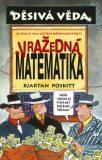 Děsivá věda Vražedná matematika - Kjartan Poskitt