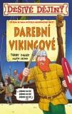 Děsivé dějiny - Darební Vikingové - Terry Deary