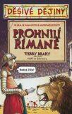 Děsivé dějiny Prohnilí Římané - Nick Arnold