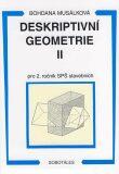 Deskriptivní geometrie II pro 2. ročník SPŠ stavebních - Musálková Bohdana