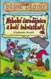 Nebohé čarodejnice a boží inkvizitoři - Václav Krejčí