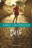 Déšť - Sára Saudková
